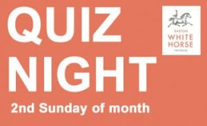 Quiz nights at the Easton White Horse